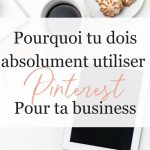 pourquoi-absolument-utiliser-pinterest-business-claudia-busque